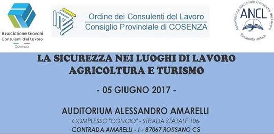 Cosenza | Ieri il convegno sulla Salute e Sicurezza nei luoghi di lavoro: Agricoltura e Turismo