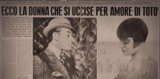 La lettera che Liliana Castagnola scrisse a Totò prima di suicidarsi per la fine del loro amore