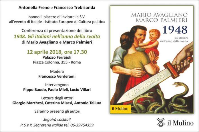 L'Istituto Europeo di Cultura Politica Italide presenta: '1948. Gli Italiani nell'anno della svolta'