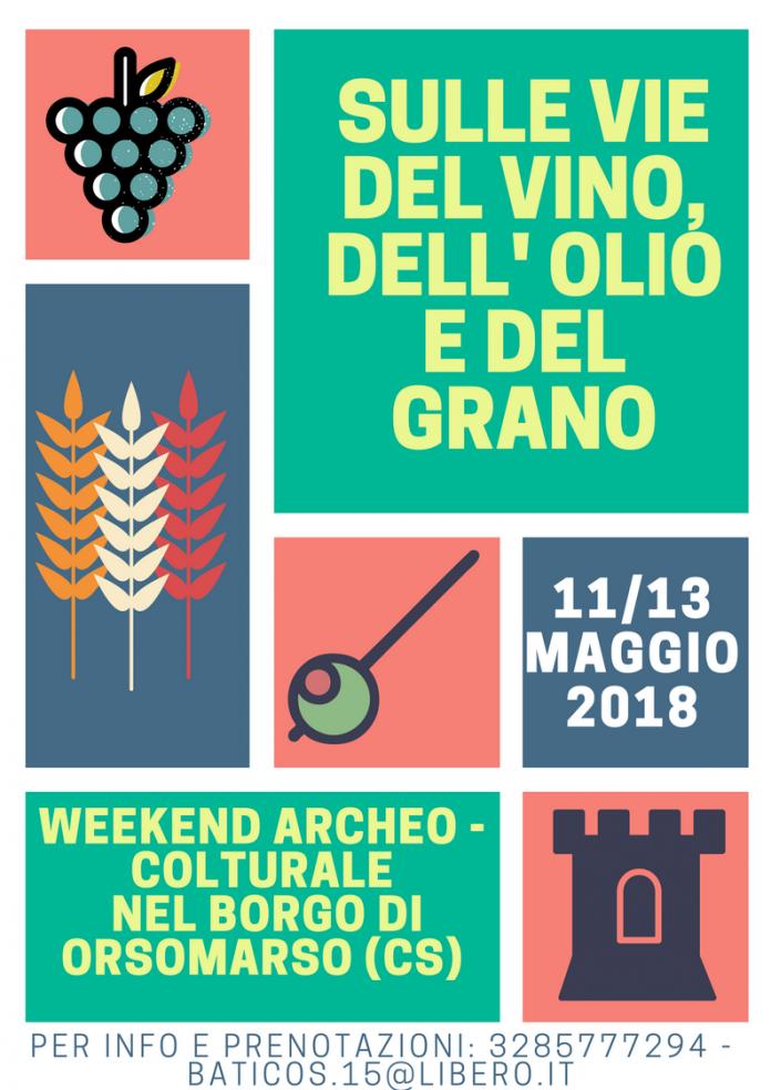 Parte da Orsomarso il percorso Archeo-Colturale dedicato al vino, al grano e all'olio