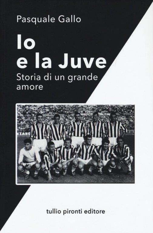 Juve, storia di un grande amore: 'Praia a Mare con' Pasquale Gallo e roberto Bettega