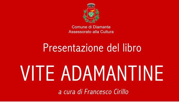 Diamante (Cs)   Il 13 luglio la presentazione del libro 'Vite adamantine' di Francesco Cirillo